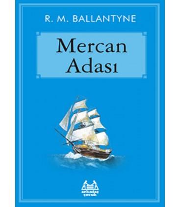 Mercan Adası - Robert Michael Ballantyne - Arkadaş Yayıncılık