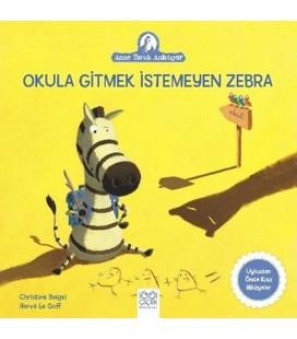 Okula Gitmek İstemeyen Zebra - Christine Beigel - 1001 Çiçek