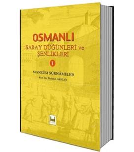 Osmanlı Saray Düğünleri ve Şenlikleri - 1 Mehmet Arslan