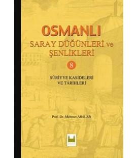 Osmanlı Saray Düğünleri ve Şenlikleri - 8  Mehmet Arslan