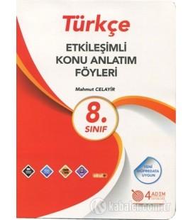 8. Sınıf Türkçe Etkileşimli Konu Anlatım Föyleri - 4 Adım Yayıncılık