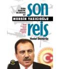 Son Reis Muhsin Yazıcıoğlu