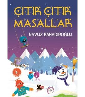 Çıtır Çıtır Masallar - Yavuz Bahadıroğlu - Nesil Çocuk Yayınları