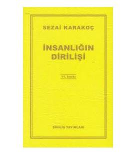 İslamın Dirilişi - Sezai Karakoç - Diriliş Yayınları