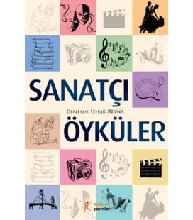 Sanatçı Öyküler - İshak Reyna - Kelime Yayınları