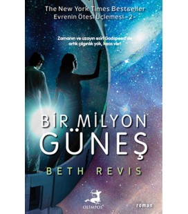 Bir Milyon Güneş - Beth Revis - Olimpos Yayınları