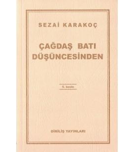 Çağdaş Batı Düşüncesinden - Sezai Karakoç - Diriliş Yayınları
