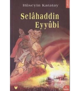 Selahaddin Eyyubi - Hüseyin Karatay - Bengisu Yayınları