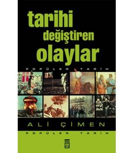 Tarihi Değiştiren Olaylar Ali Çimen