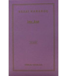 İslam - Sezai Karakoç - Diriliş Yayınları