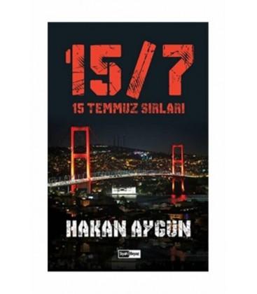 15 Temmuz Sırları - Hakan Aygün - Siyah Beyaz Yayınları