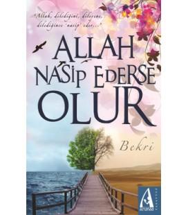 Allah Nasip Ederse Olur - Bekri - Arunas Yayıncılık
