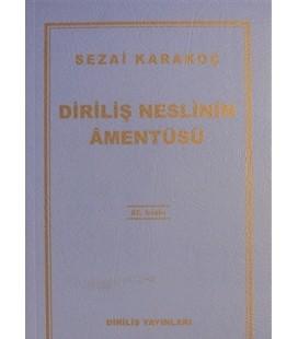 Diriliş Neslinin Amentüsü - Sezai Karakoç - Diriliş Yayınları