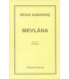 Mevlana - Sezai Karakoç - Diriliş Yayınları