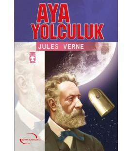 Aya Yolculuk - Jules Verne - Timaş Yayınları