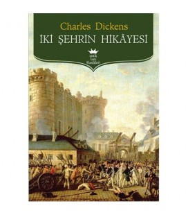 İki Şehrin Hikayesi Charles Dickens