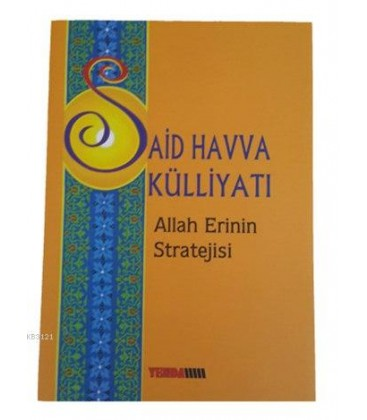 Allah Erinin Stratejisi - Said Havva