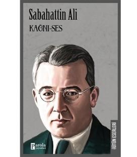 Kağnı-Ses - Sabahattin Ali - Parola Yayınları