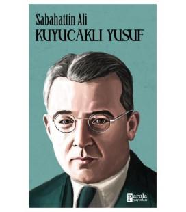 Kuyucaklı Yusuf - Sabahattin Ali - Parola Yayınları