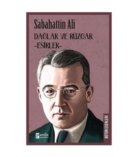 Dağlar Ve Rüzgar Esirler - Sabahattin Ali - Parola Yayınları