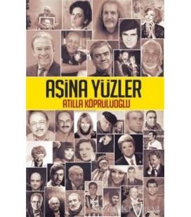 Aşina Yüzler - Atilla Köprülüoğlu - Halk Kitabevi