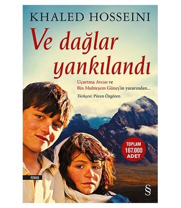 Ve Dağlar Yankılandı - Khaled Hosseini - Everest Yayınları