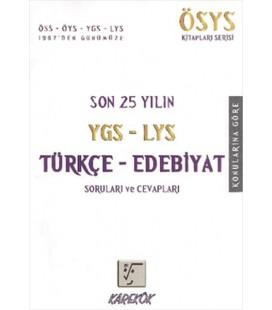 Son 25 Yılın Türkçe Edebiyat Soruları Ygs-Lys Karekök Yayınları