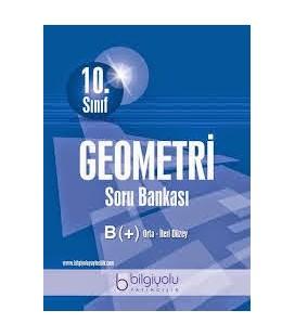 10.Sınıf Geometri Soru Bankası Bilgiyolu Yayıncılık