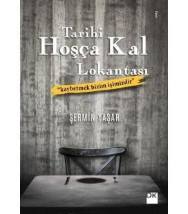 Tarihi Hoşça Kal Lokantası - Şermin Yaşar - Doğan Kitap