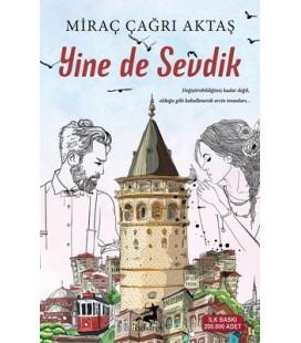 Yine de Sevdik - Miraç Çağrı Aktaş - Olimpos Yayınları