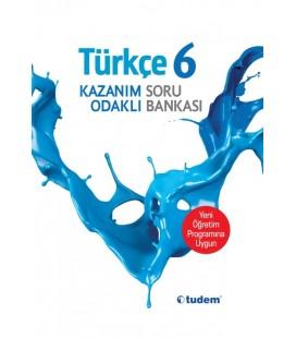 6. Sınıf Türkçe Kazanım Odaklı Soru Bankası - Tudem Yayınları
