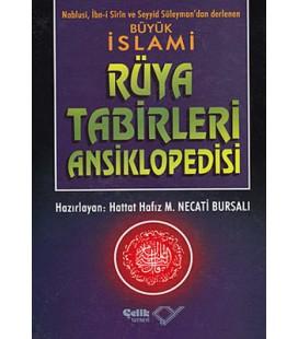 Büyük İslami Rüya Tabirleri Ansiklopedisi - Seyyid Süleyman - Çelik Yayınevi