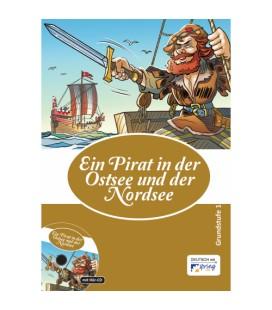 Ein Pirat in der Ostsee und der Nordsee