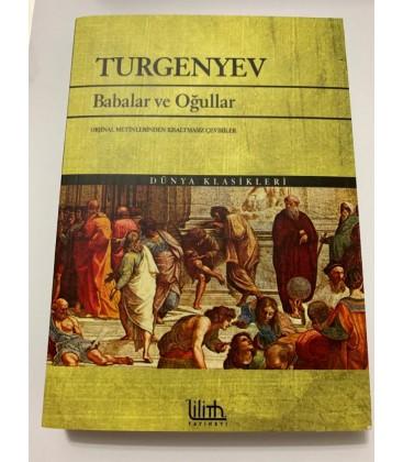 Babalar ve Oğullar - Ivan Sergeyeviç Turgenyev - Lilith Yayınları