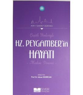Asr-ı Saadet Dünyası, - Hz. Peygamber'in Hayatı,- Adnan Demircan - Siyer Yayınları