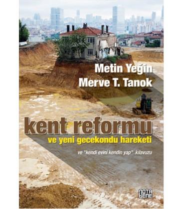 Kent Reformu ve Yeni Gecekondu Hareketi