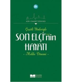 Asr-ı Saadet Dünyası, - Çeşitli Yönleriyle Son Elçi'nin Hayatı,- Adnan Demircan - Siyer Yayınları