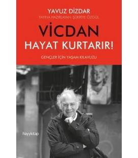 Vicdan Hayat Kurtarır! - Yavuz Dizdar - Hayykitap Yayınları
