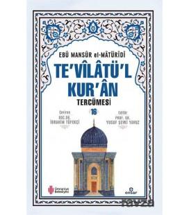 Te'vilatü'l Kur'an Tercümesi 16. Cilt - Ebu Mansur el-Matüridi - Ensar Neşriyat