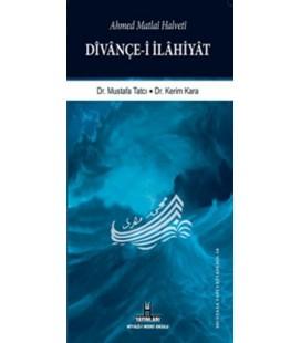 Divançe-i İlahiyat Ahmet Matlai Halveti
