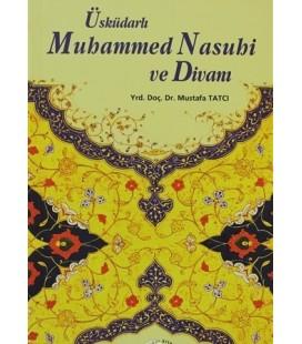 Üsküdarlı Muhammed Nasuhi ve Divanı