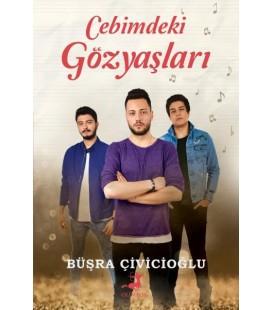Cebimdeki Gözyaşları - Büşra Çivicioğlu - Olimpos Yayınları