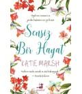 Sensiz Bir Hayat - Katie Marsh - Olimpos Yayınları