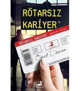 Rötarsız Kariyer - Ömer Durna - Olimpos Yayınları