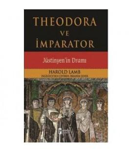 Theodora ve İmparator,Justinyenin Dramı Harold Lamb