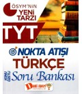 TYT Türkçe Nokta Atışı Konu Özetli Soru Bankası - Dahi Adam
