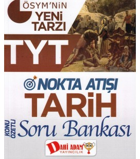 TYT Nokta Atışı Tarih Konu Özetli Soru Bankası - Dahi Adam
