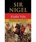 Sir Nigel : Kudüs Yolu