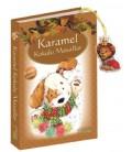 Karamel Kokulu Masallar Yayınevi :Yakamoz Yayınları