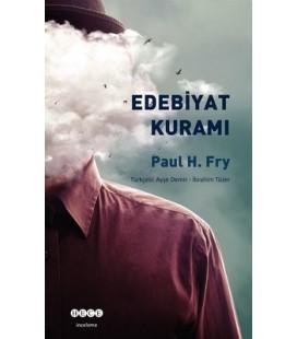 Edebiyat Kuramı - Paul H. Fry - Hece Yayınları